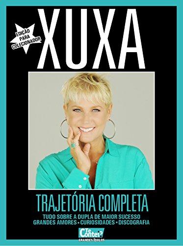 Te Contei? Grande Ídolos 03 – Xuxa (Te Contei? Grandes Ídolos Livro 3)