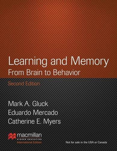 Learning and Memory: From Brain to Behavior (International Edition)