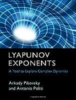 Lyapunov Exponents: A Tool to Explore Complex Dynamics