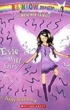 Evie the Mist Fairy (Rainbow Magic: the Weather Fairies)