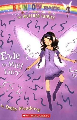 Evie the Mist Fairy (Rainbow Magic: the Weather Fairies)の詳細を見る