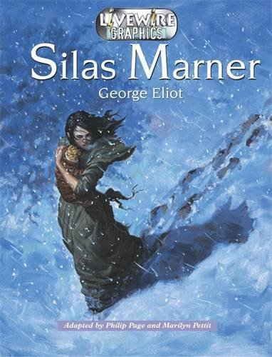 Livewire Graphics: Silas Marner by Marilyn Pettit