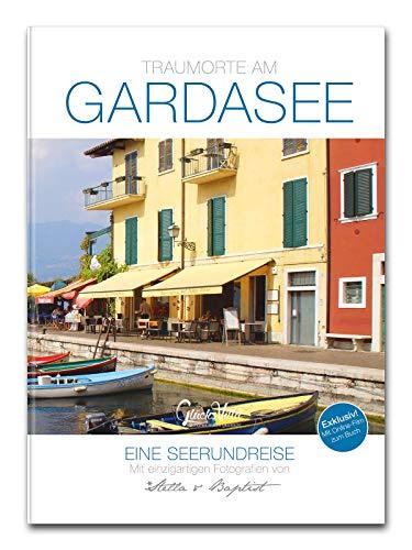 Glücksvilla Traumorte am Gardasee - Eine Seerundreise, 192 Seiten, mit Online-Film zum Buch, Foto-Bildband, Geschenkband, Geschenkbuch, Reiseführer, Reisebuch, Reisen ISBN 978-3981897746