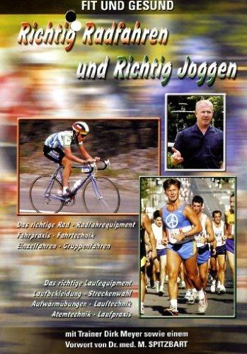 Richtig Radfahren und Richtig Joggen