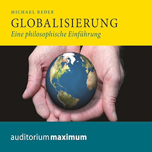 Globalisierung: Eine philosophische Einführung audiobook cover art