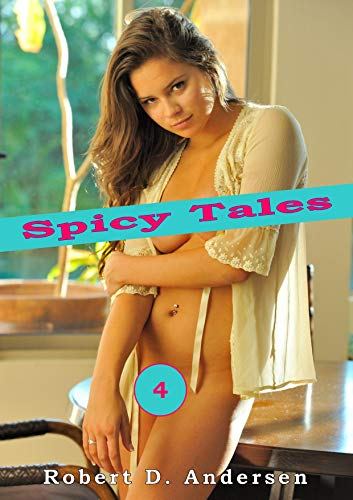 Spicy Tales 4 (English Edition)