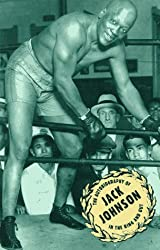 Jack Johnson: -In the Ring-And Out