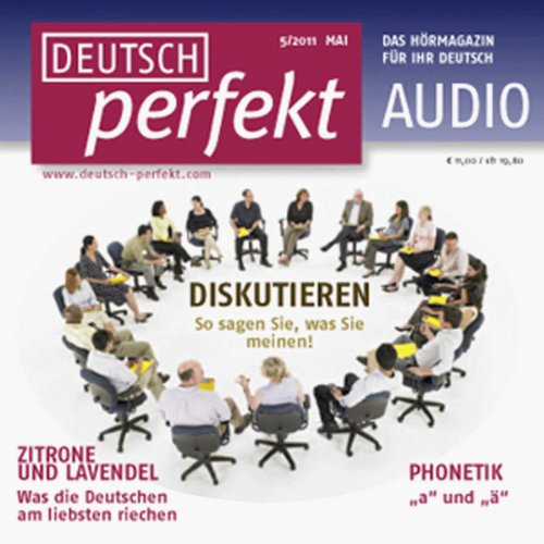Deutsch perfekt Audio - Diskutieren. 5/2011 audiobook cover art