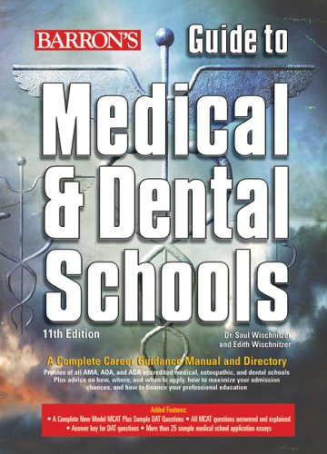 Barrons Guide To Medical And Dental Schools 11th Edition