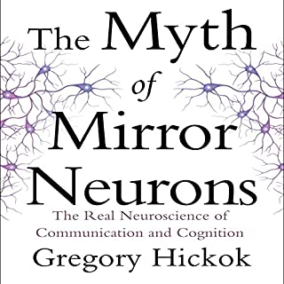 The Myth of Mirror Neurons cover art