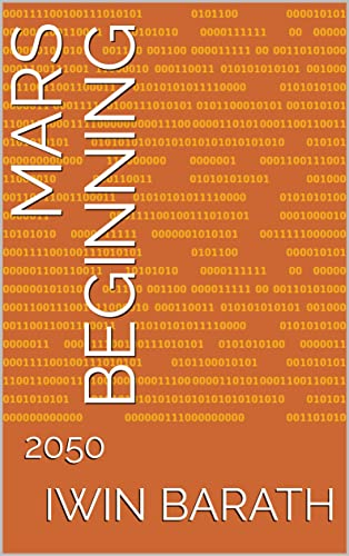 Mars Beginning: 2050 (English Edition)