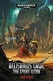 Belisarius Cawl: The Great Work (Warhammer 40,000)...