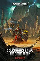 Belisarius Cawl: The Great Work (Warhammer 40,000)