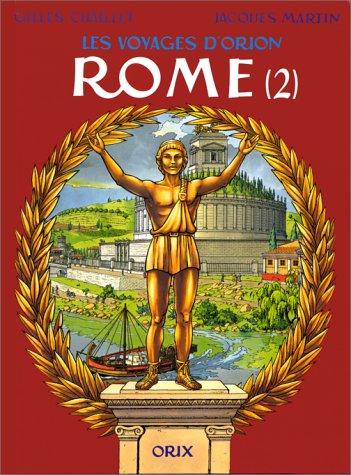 Les Voyages d'Orion. Rome, tome 2