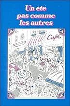 Un Ete Pas Comme Les Autres (French Edition)