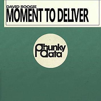 Moment to Deliver (Original Mix)