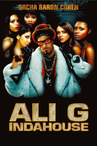 Ali G Indahouse: The Movie