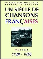 Un Siècle de Chansons Françaises 1929-1939