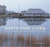 North Fork Living: Rustic Splendor on Long Island's East End