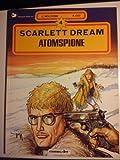 Scarlett Dream IV. Atomspione