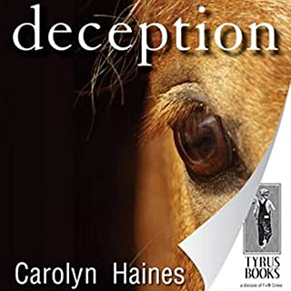 Deception                   By:                                                                                                                                 Carolyn Haines                               Narrated by:                                                                                                                                 Reay Kaplan                      Length: 13 hrs and 14 mins     11 ratings     Overall 3.7
