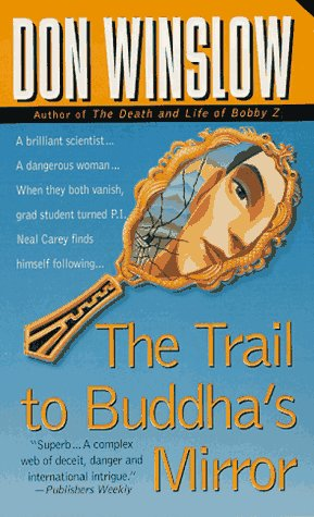 The Trail to Buddha's Mirror (Neal Carey Mysteries)
