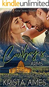 In a Cowboy's Arms (Home Series Book 2)