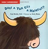 Does a Yak Get a Haircut? (Early Experiences) (Early Experiences)