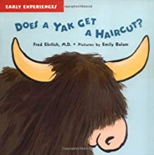 Does a Yak Get a Haircut?
