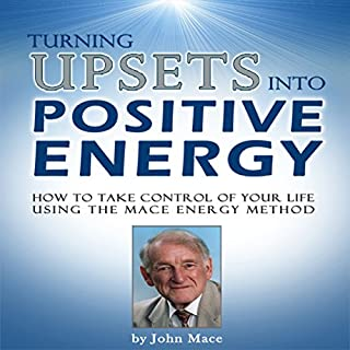 Turning Upsets into Positive Energy audiobook cover art