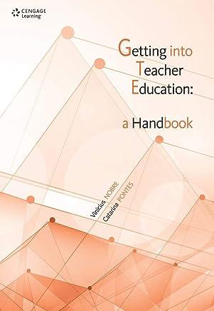Getting into the teacher education: A handbook