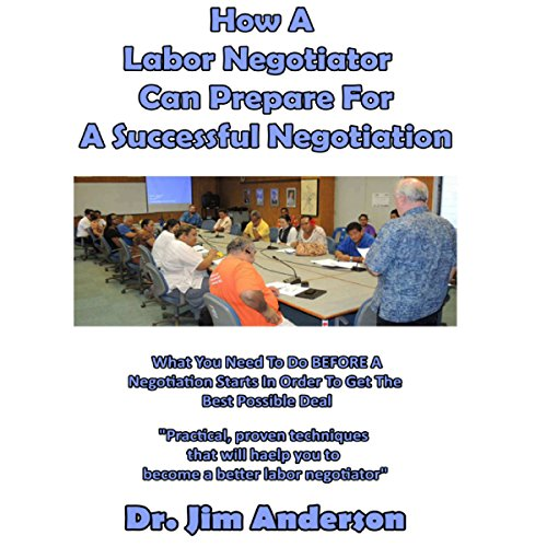 How a Labor Negotiator Can Prepare for a Successful Negotiation audiobook cover art