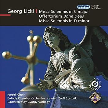 """Lickl, J.G.: Missa Solemnis, """"Dilectantenmesse"""" / Missa Solemnis in D Minor / Bone Deus, Amor Meus"""