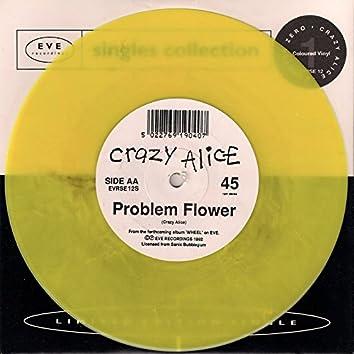 Crazy Alice / Monster Zero