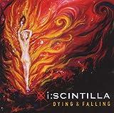 Dying & Falling von I:Scintilla