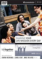 Sharing Your Life Mission Every Day: Six Sessions on Evangelism [DVD]