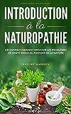 Introduction à la naturopathie:...