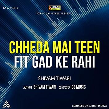 Chheda Mai Teen Fit Gad Ke Rahi