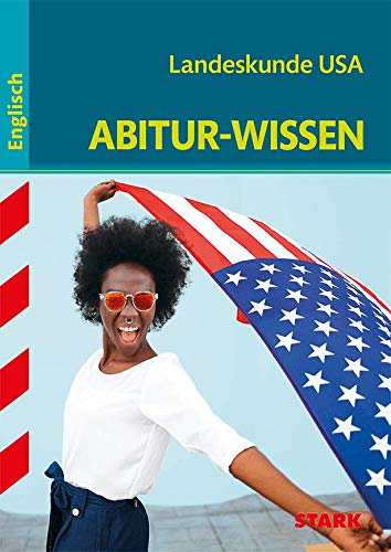 STARK Abitur-Wissen - Englisch Landeskunde USA