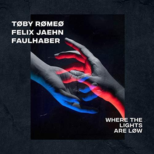 Toby Romeo, Felix Jaehn & Faulhaber