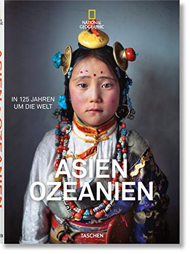 National Geographic. In 125 Jahren um die Welt. Asien&Ozeanien - Partnerlink