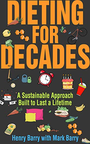 Dieting For Decades by Henry Barry ebook deal