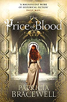 The Price of Blood (The Emma of Normandy Series, Book 2) by [Patricia Bracewell]