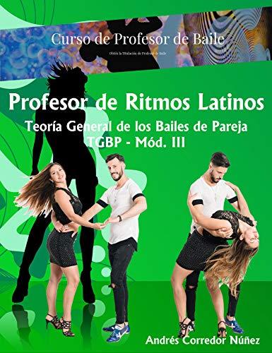 Curso de Profesor Ritmos Latinos: Teoría General de los Bailes de Par