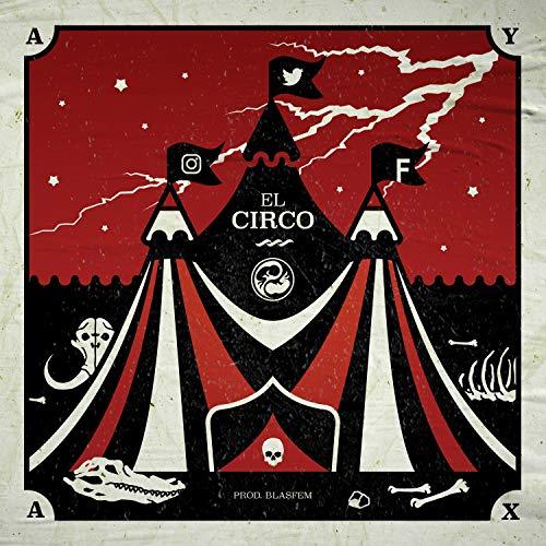 El circo [Explicit]