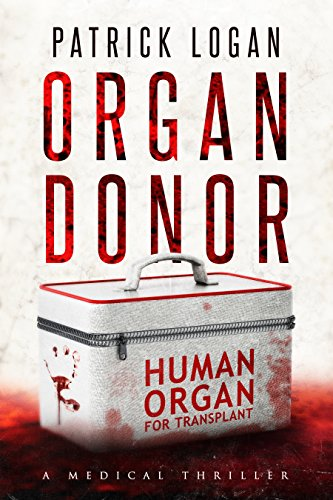 Organ Donor by Logan, Patrick ebook deal