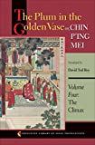 The Plum in the Golden Vase or, Chin P'ing Mei, Volume Four: The Climax: 60 (Princeton Library of Asian Translations)