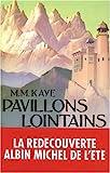 Pavillons Lointains (Romans, Nouvelles, Recits (Domaine Etranger))