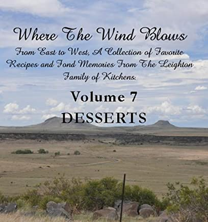 Where the Wind Blows Volume 7 Desserts