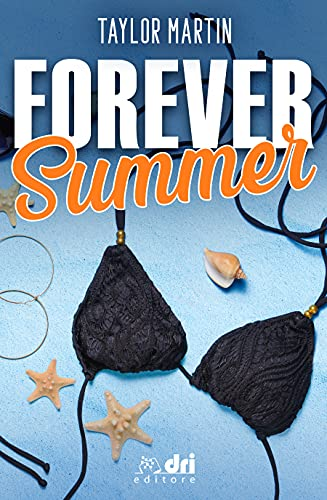 Forever Summer (Summer Love Vol. 3)